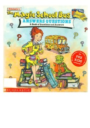 texts         A BOOK ABOUT QUESTIONS AND ANSWERS - ENGLISH - MAGIC SCHOOL BUS                                    by     JOANNA COLE, BRUCE DEGEN