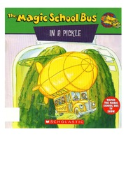 texts         IN A PICKLE - ENGLISH - MAGIC SCHOOL BUS                                    by     JOANNA COLE, BRUCE DEGEN