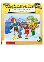 texts         IN THE ARCTIC - ENGLISH - MAGIC SCHOOL BUS                                    by     JOANNA COLE, BRUCE DEGEN
