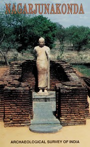 texts         NAGARJUNAKONDA                                    by     ARCHAEOLOGICAL SURVEY OF INDIA