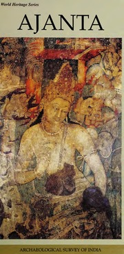 texts                AJANTA WORLD HERITAGE SERIES                                    by     ARCHAEOLOGICAL SURVEY OF INDIA