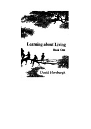 texts                LEARNING ABOUT LIVING - BOOK ONE                                    by     DAVID HORSBURGH