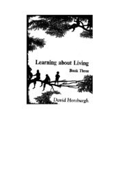 texts                LEARNING ABOUT LIVING - BOOK THREE                                    by     DAVID HORSBURGH