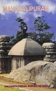 texts                MAHABALIPURAM                                    by     ARCHAEOLOGICAL SURVEY OF INDIA