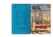 texts                THE STORY OF OIL - LADYBIRD BOOK                                    by     LADYBIRD SERIES