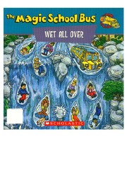 texts         WET ALL OVER - ENGLISH - MAGIC SCHOOL BUS                                    by     JOANNA COLE, BRUCE DEGEN