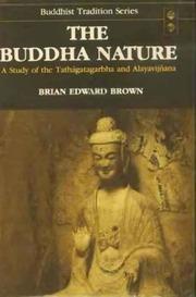 Tathagatgarbha, Buddha Nature Study Of Tathagatagarbha & Alayavijnana Brian Edward Brown Alex Wayman MLBD